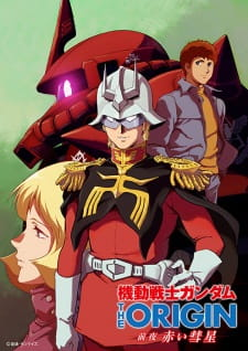 Mobile Suit Gundam: The Origin - Advent of the Red Comet - Kidou Senshi Gundam: The Origin - Zenya Akai Suisei, Mobile Suit Gundam: The Origin (TV), Mobile Suit Gundam: The Origin - Advent of the Red Comet