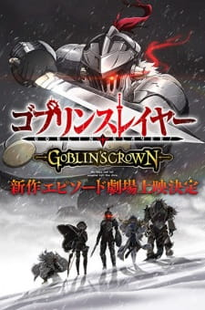 Goblin Slayer: Goblin's Crown - GOBLIN'S CROWN
