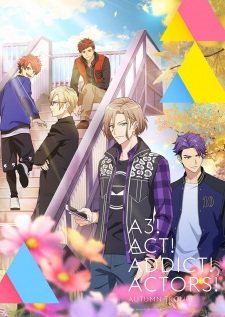 A3! Season Autumn & Winter - Act! Addict! Actors! Season Autumn & Winter