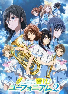 Hibike! Euphonium 2 - Hibike! Euphonium Second Season | Sound! Euphonium 2 [Bluray]
