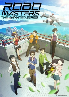 RoboMasters the Animated Series - ROBOMASTERS THE ANIMATED SERIES