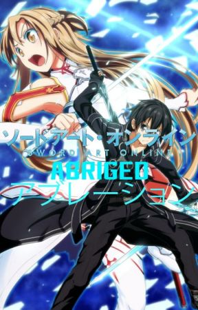 Sword Art Online - Abridged Parody - SAO Abridged Parody