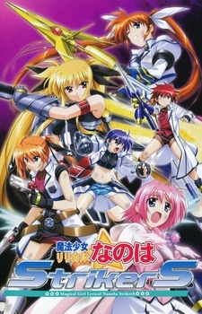 Mahou Shoujo Lyrical Nanoha (Ss3) - Magical Girl Lyrical Nanoha StrikerS | Nanoha Season 3