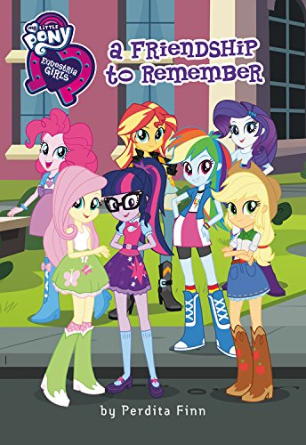 My Little Pony Equestria Girls: Forgotten Friendship - My Little Pony Equestria Girls: Forgotten Friendship