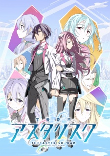 Xem phim Gakusen Toshi Asterisk - The Asterisk War: The Academy City on the Water | Academy Battle City Asterisk Vietsub