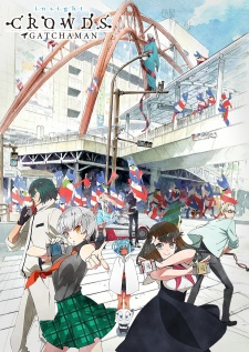 Gatchaman Crowds Insight Season 2 - Gatchaman Crowds 2nd Season | Gatchaman Crowds Second Season | Gatchaman Crowds Second