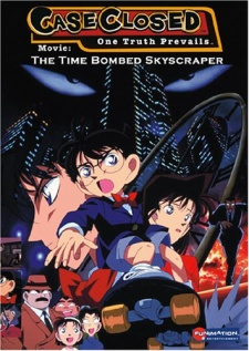 Detective Conan Movie 1: The Timed Skyscraper - Quả Bom Chọc Trời - Case Closed The Movie: The Time Bombed Skyscraper, Meitantei Conan: Tokei Jikake no Matenrou