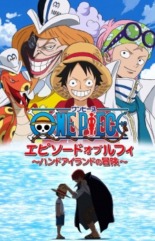 One Piece Special 6: Episode of Luffy - Hand Island no Bouken - One Piece: Episode of Luffy - Hand Island Adventure