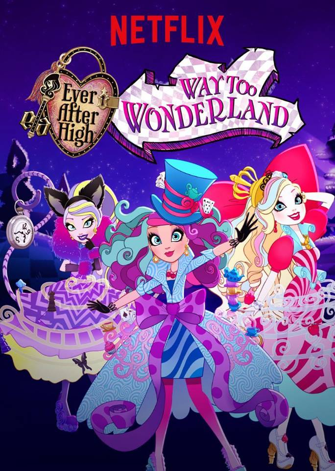 Ever After High Movie 3 : Way Too Wonderland - Ever After High Special S5
