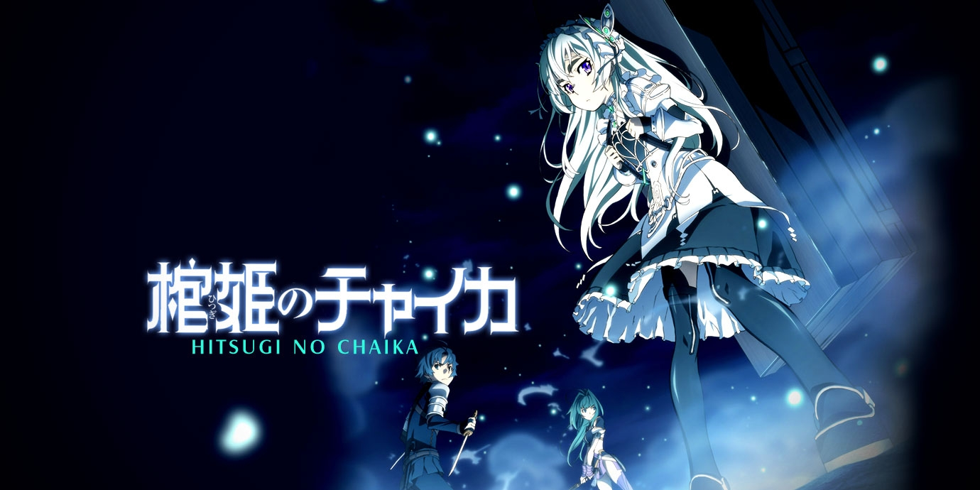 Hitsugi no Chaika - Chaika: The Coffin Princess